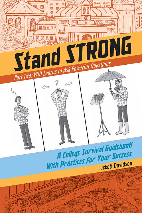 Stand Strong Part Two: Will Learns to Ask Powerful Questions