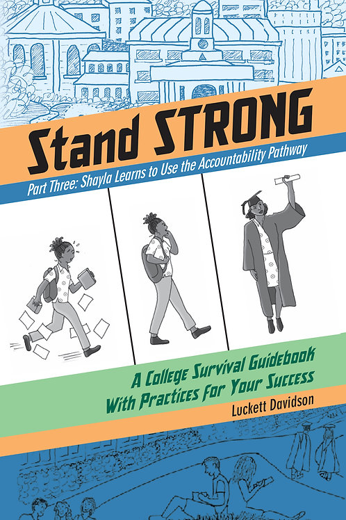 Stand Strong Three: Shayla Learns to Use the Accountability Pathway