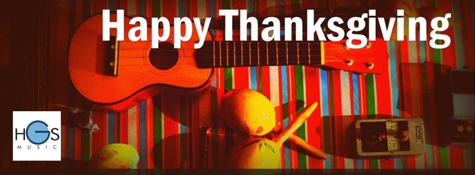 Happy Thanksgiving from HGS Music!