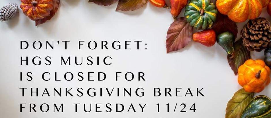 Closed for Thanksgiving break!