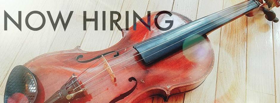 NOW HIRING-Violin Instructor