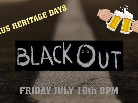 Heritage Days- BlackOut