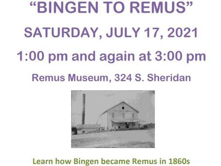 "Remus Area Historical Society ""Bingen to Remus"" Presentation"