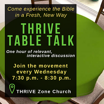 THRIVE Table Talk Wednesdays _ 7_30 p.m_