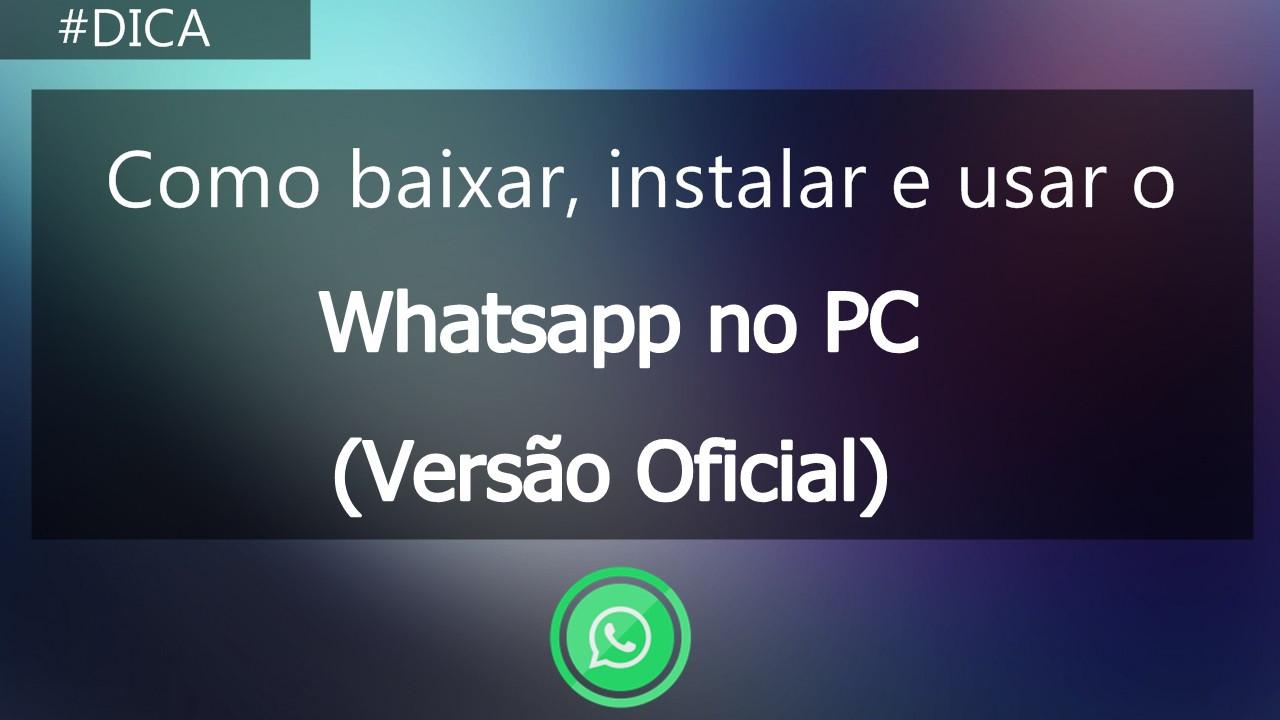 Como baixar o whatsapp no computador