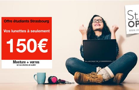 Offre spécialeétudiants Strasbourg, vos lunettes de vueau prix incroyable de 150€ !