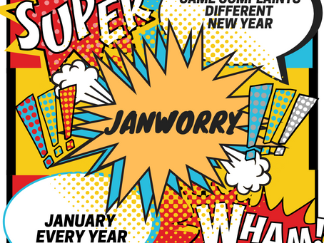 January. Janworry. January blues. Whatever the case, deal with it as you would just another bad day.