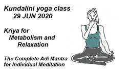 Kundalini yoga class 29 JUN 2020 Kriya for Metabolism and Relaxation Complete Adi Mantra for Individ