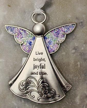 Live bright, joyful and true. ( Car Charms)