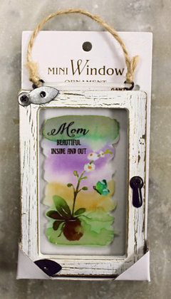 Mom Beautiful inside and out  (Window Decoration)