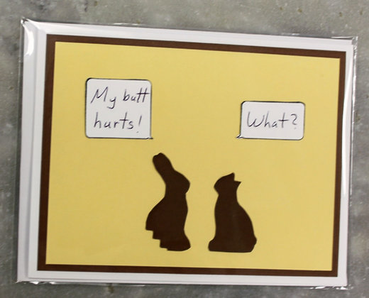 Easter Card (My Butt Hurts)