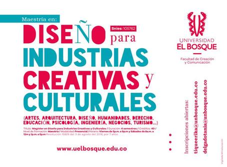 ¿Ya conoces la Maestría en Diseño para Industrias Creativas y Culturales de la Universidad del Bosqu