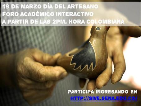 Foro académico interactivo para celebrar el día del artesano, 19 de marzo