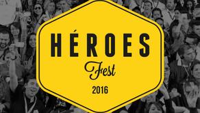 Héroes Fest 2016 está listo para iniciar