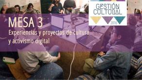 La segunda semana de #GCultural2016 continúa con la mesa 3: Experiencias y proyectos de cultura y ac