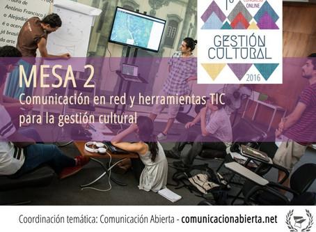 #GCultural2016 continúa hablando de comunicación en red y herramientas TIC para la gestión cultural