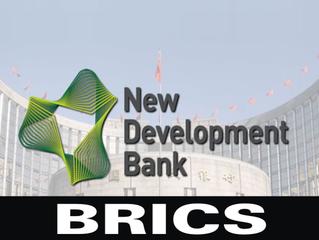 Banco do BRICS aprovou US$ 621 milhões em projetos de infraestrutura e desenvolvimento sustentável