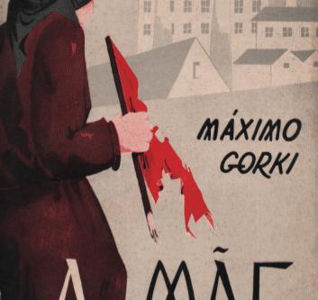 "Literatura russa: O livro ""A mãe"" de Maksim Gorki"