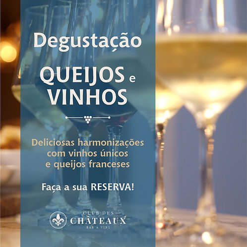 Degustação de Sabores - Queijos e Vinhos