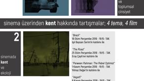 Sinema Üzerinden Kent Hakkında Tartışmalar; 4 tema, 4 film
