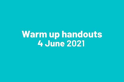 Warm up handouts 4 June 2021