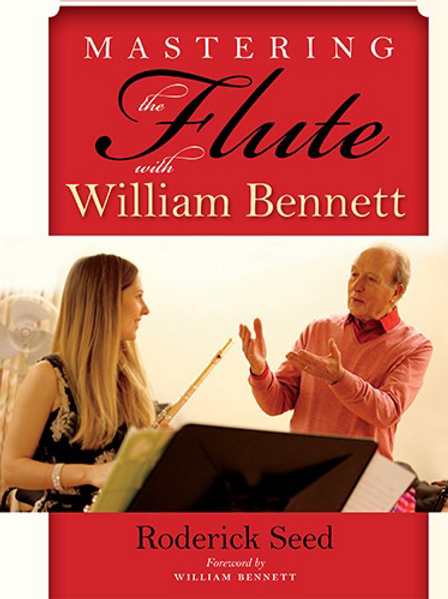 Book: Mastering the Flute with William Bennett