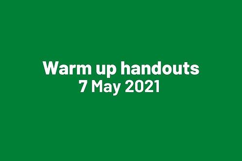 Warm up handouts 7 May 2021