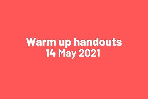 Warm up handouts 14 May 2021