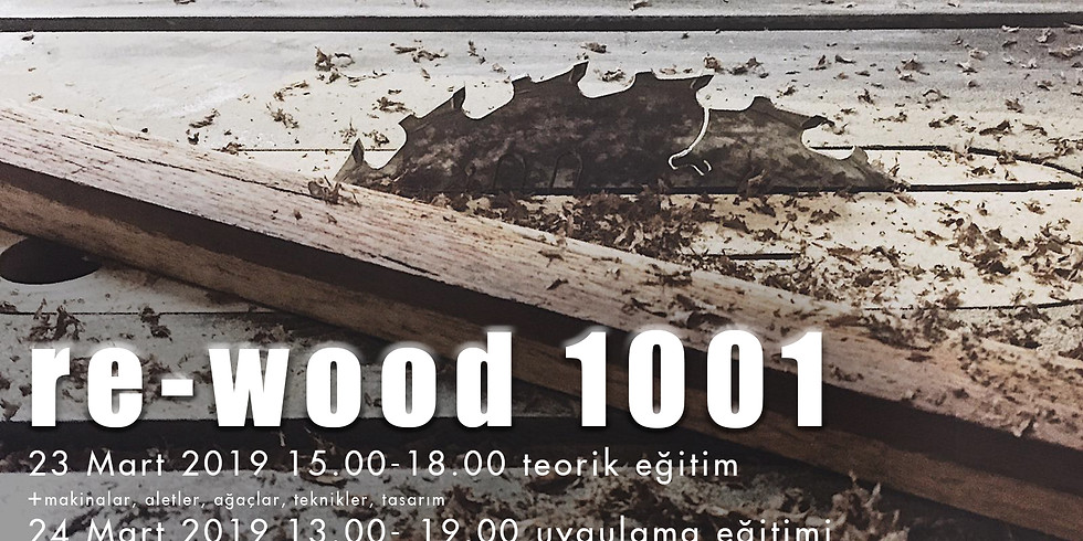 REWOOD 1001 23-24 Mart 2019