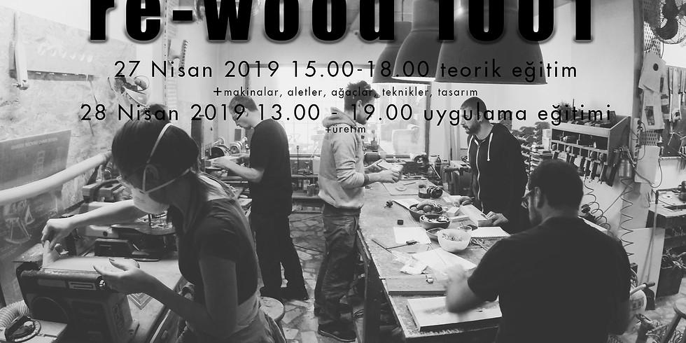 REWOOD 1001 27-28 Nisan 2019