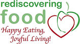 "Rediscovering Food logo with tagline: ""Happy eating, joyful living!"""