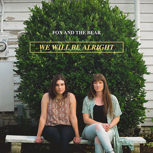 WE WILL BE ALRIGHT -CD