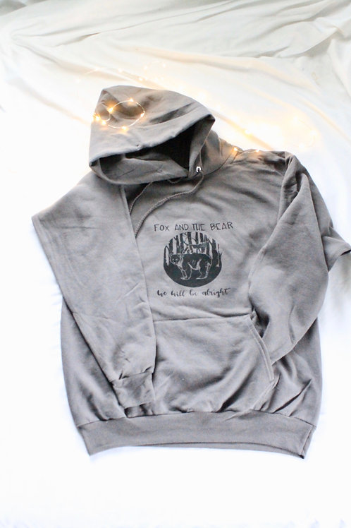 Woods Hoodie -We Will Be Alright (Gray)
