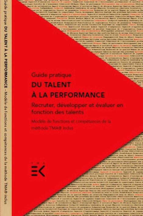 Guide Du Talent a la Performance