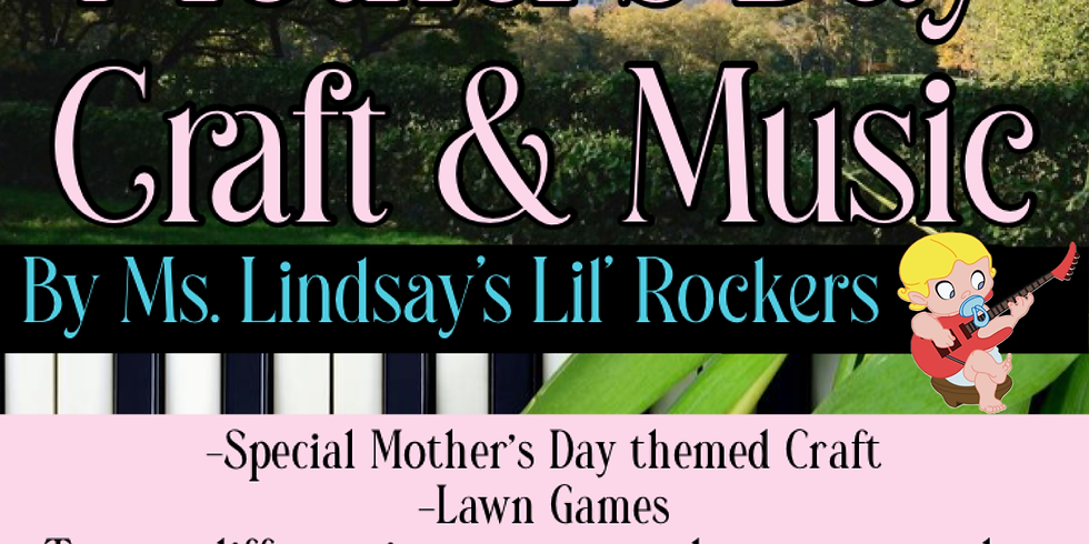 Mother's Day Craft & Music