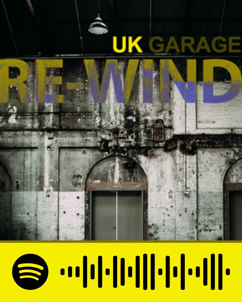 UK GARAGE RE-WIND
