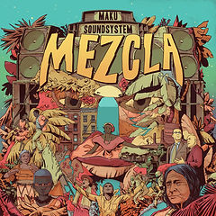 MAKU soundsystem Mezcla Album cover