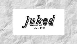 juked