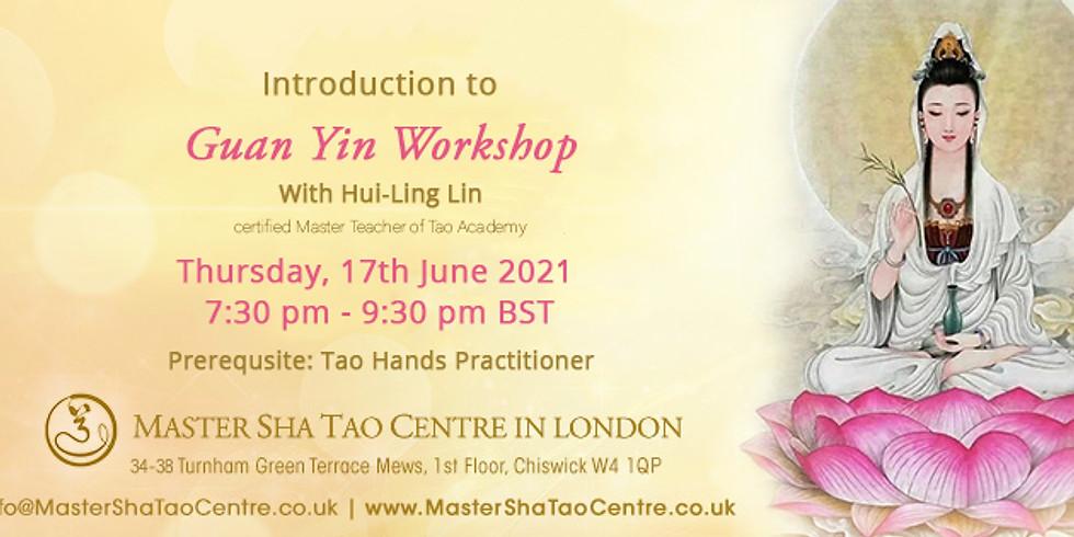 Introduction to Guan Yin Workshop