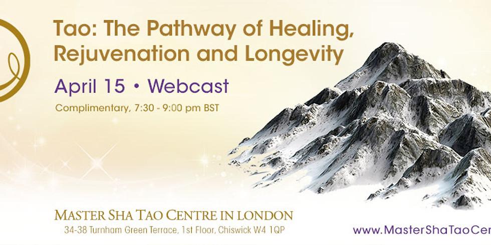 Tao: The Pathway of Healing, Rejuvenation and Longevity