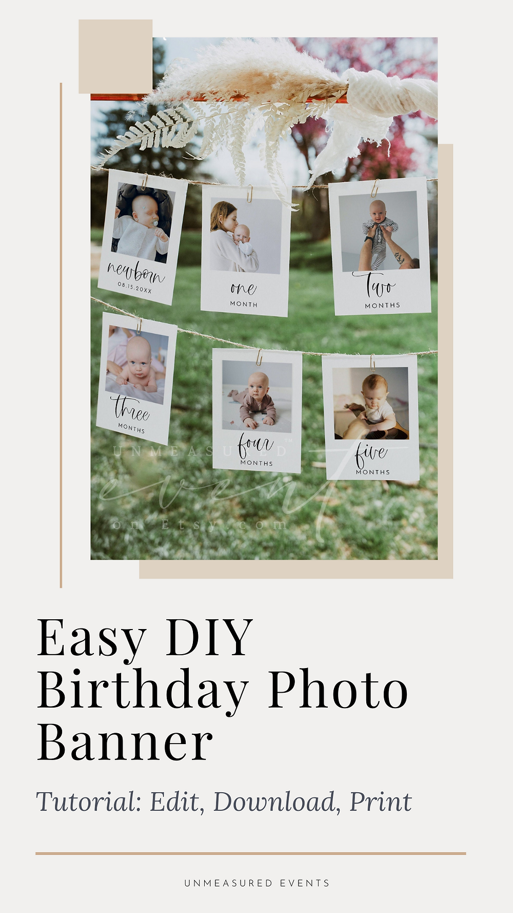 Easy DIY printable 1st birthday milestone photo banner tutorial from Unmeasured Events