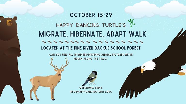 Fall Migrate, Hibernate, Adapt Walk