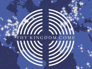 Prayer Walk #6 — Thy Kingdom Come