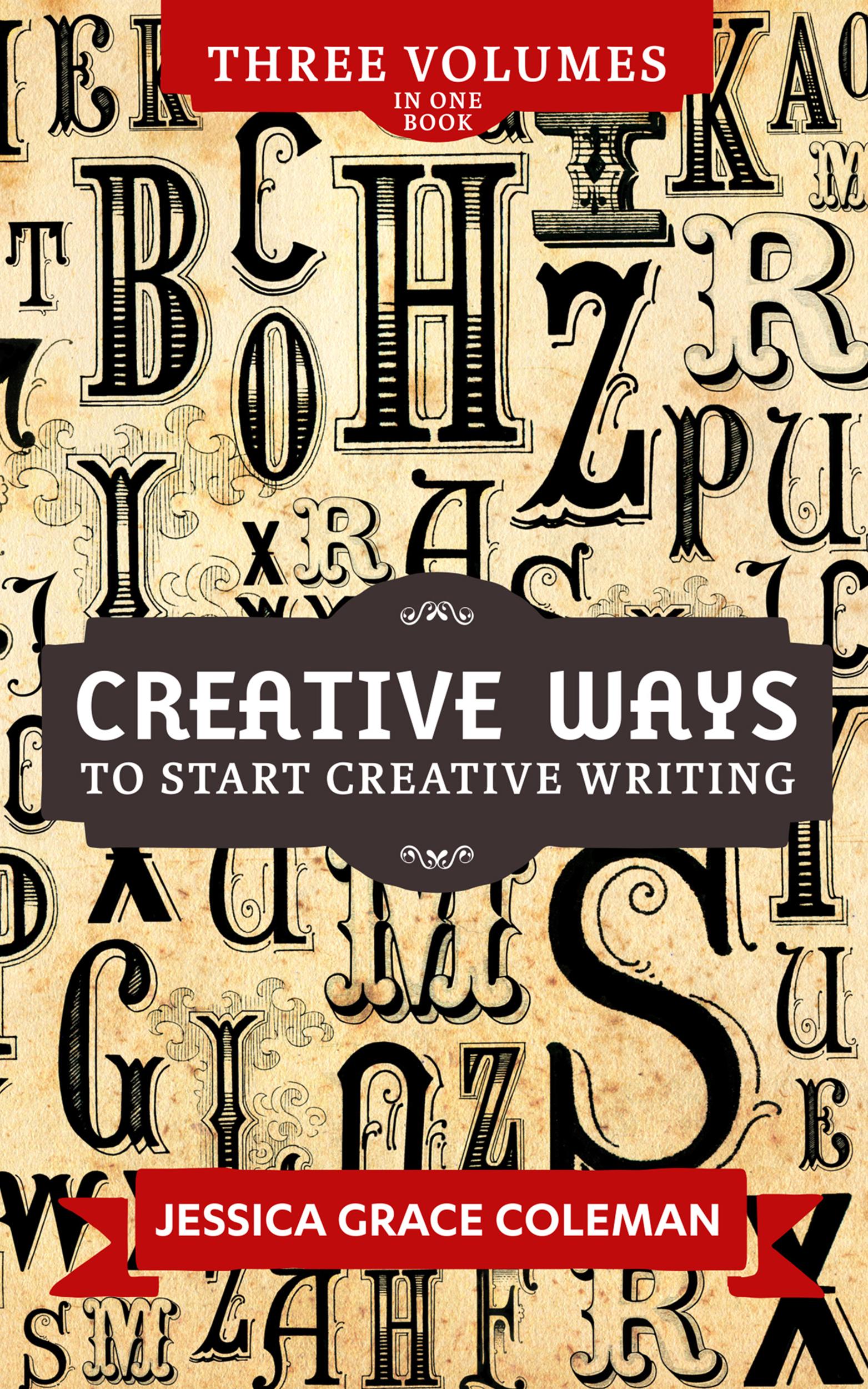 Creative Ways To Start Creative Writing
