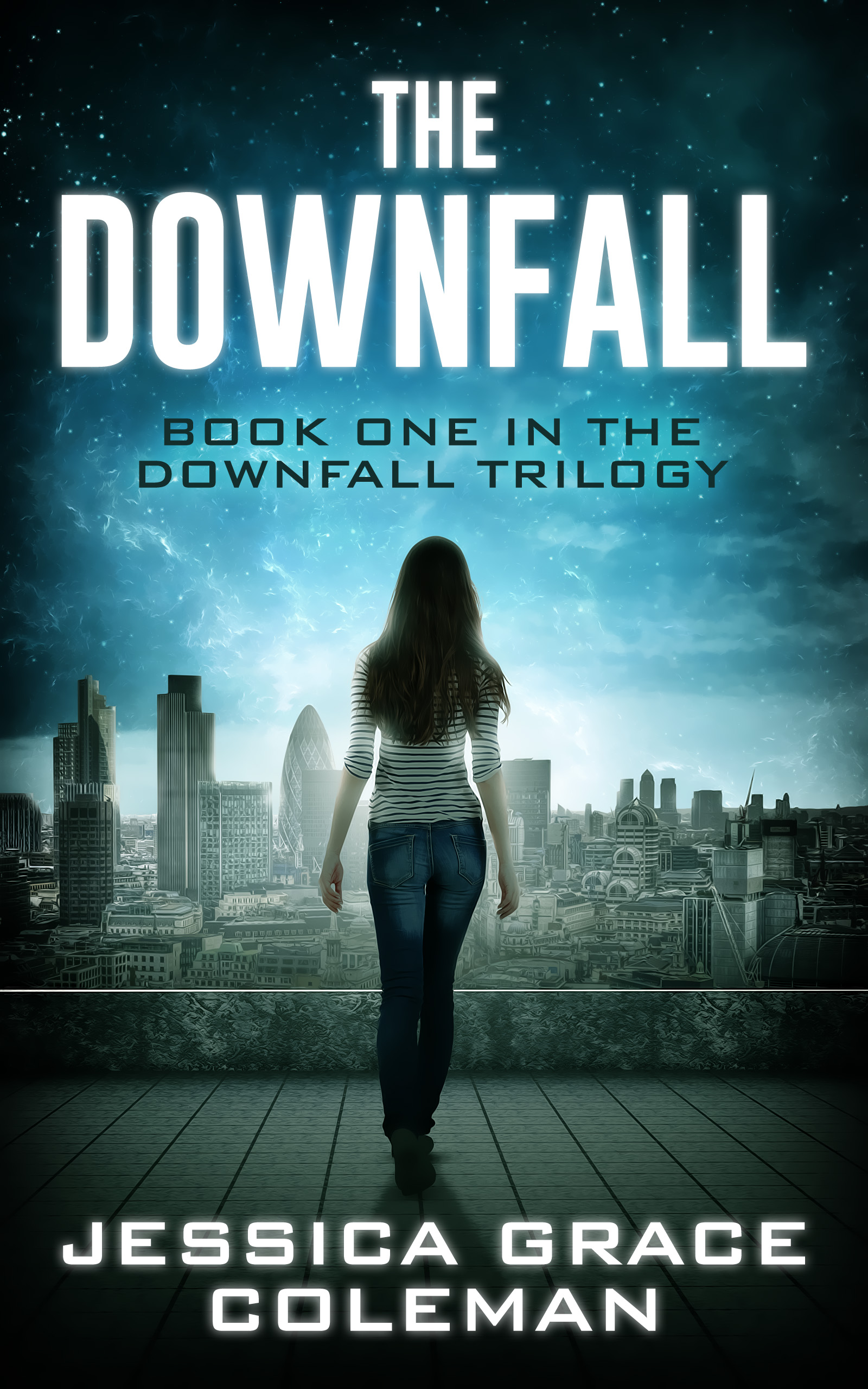 The Downfall by Jessica Grace Coleman