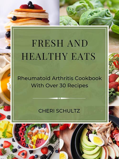 Fresh & Healthy Eats - Arthritis Cookbook (PDF Download)