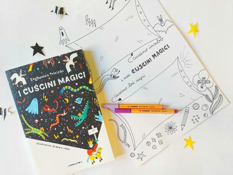I cuscini magici e una scheda da stampare e compilare