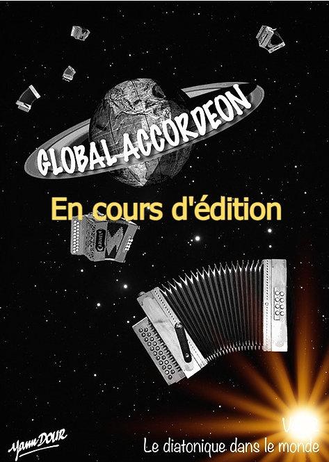 """Global accordéon - vol. 3 """"En cours d'édition"""""""