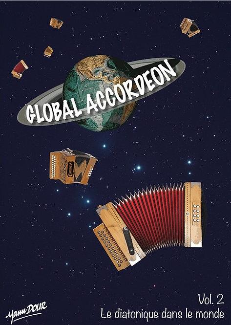 """Global accordéon - vol. 2 """"Le diatonique dans le monde"""""""