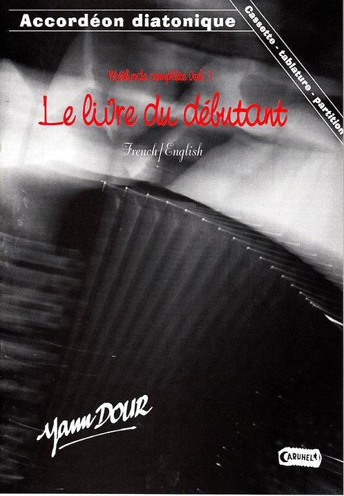 """Méthode vol. 1 """"Le livre du débutant"""""""